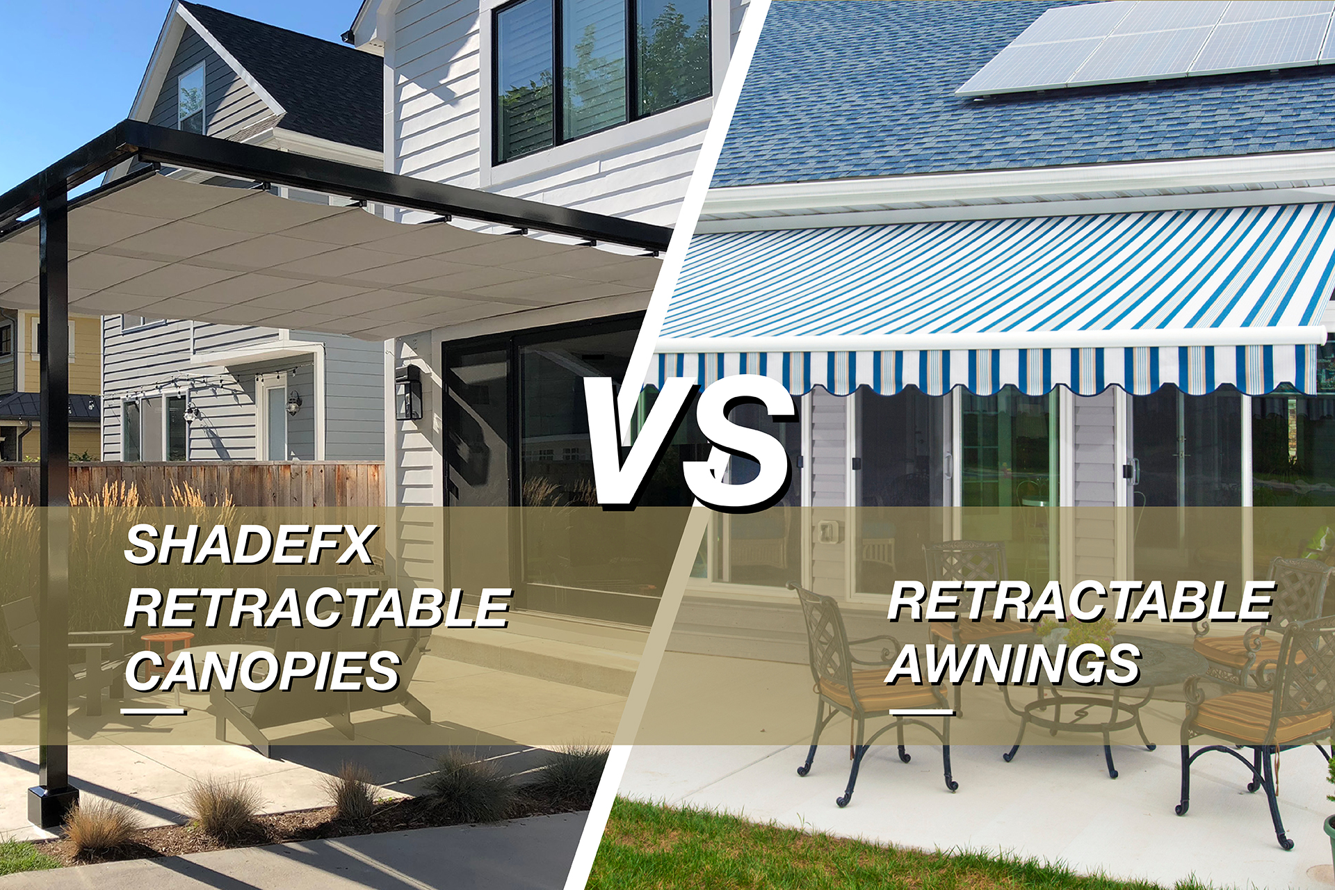 Covering The Competition Shadefx Vs Retractable Awnings Shadefx